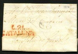 Pli De LA BISBAL De 1827 Pour Sant FELIEU DE GUIXOL En Port Du Avec La Marque  Rouge L.21.- / CATALUNA - Spain