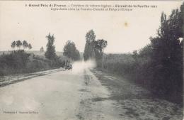 72 - Circuit De La Sarthe 1911 - Grand Prix De France - Ligne Droite Entre La Fourche Et Parigné-l'Evêque - Le Mans