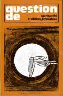 Question De Spiritualité, Tradition, Littératures N° 23 - Esotérisme