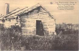 MISSIONS Missionnaires OBLATS De MARIE IMMACULEE Indiens Peaux Rouges Nord Ouest Canadien L´habitation Du Missionnaire - Missions