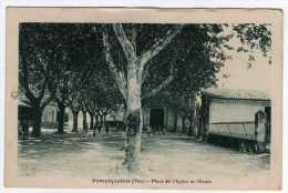 Cpa  83  VAR      FORCALQUEIRET     Place De L'église Et écoles - Altri Comuni