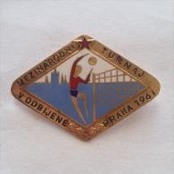Badge / Pin (Volleyball) - Czechoslovakia Prague (Praha) International Tournament 1961 - Volleyball