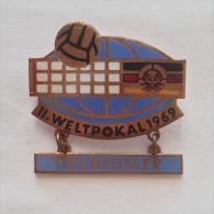 Badge / Pin (Volleyball) - Germany (Deutschland) DDR 2nd Men World Cup FIVB 1969 TEILNEHMER - Volleyball