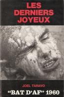 LES DERNIERS JOYEUX BAT D AF 1960 BATAILLON DISCIPLINAIRE 3e BILA  RECIT