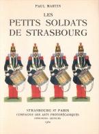 PETITS SOLDATS DE STRASBOURG JOUET JEU COLLECTION FIGURINE HISTOIRE MILITAIRE ARMEE EMPIRE