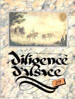 DILIGENCE D´ALSACE N° 29 - Ouvrage Illustré De 64 Pages- Philatélie Marcophilie Cartophilie Facteur Poste - Alsace