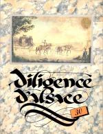 DILIGENCE D´ALSACE N° 30 - Ouvrage Illustré De 64 Pages - Alsace