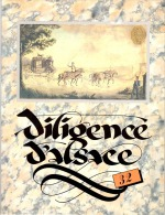 DILIGENCE D´ALSACE N° 32 - Ouvrage Illustré De 64 Pages - Philatélie - Marcophilie - Poste - Alsace