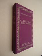 Comte De Saint-Germain - La Très Sainte Trinosophie - Bibliotheca Hèrmetica Alchimie-Astrologie-Magie - Esoterik