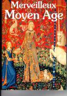 MERVEILLEUX MOYEN-AGE - History