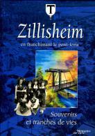 Souvenirs Et Tranches De Vies De ZILLISHEIM - Alsatique - Alsace
