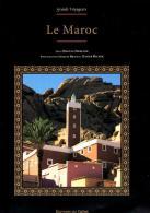 LE MAROC - Les Grands Voyageurs - Cultural