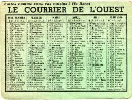 CALENDRIER - 1956 - LE COURRIER DE L'OUEST - - Calendars