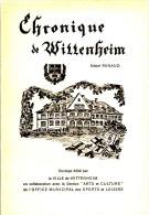CHRONIQUE DE WITTENHEIM - Alsace