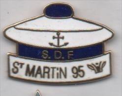 Superbe Pin´s En EGF , Marine Bateau , Saint Martin 95 , S.D.F - Barcos