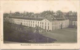 RAMBOUILLET - L'Ecole Militaire Préparatoire D'Infanterie - Rambouillet