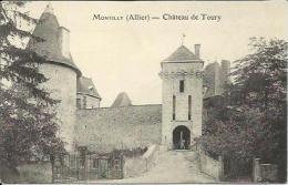 CPA De MONTILLY - Château De Toury. - Altri Comuni