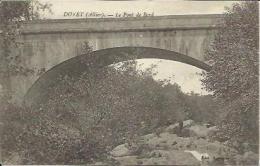 CPA De DOYET - Le Pont De Bord. - France