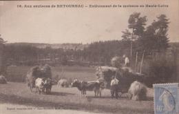 RETOURNAC 43 ( ENLEVEMENT DE LA MOISSON )  AGRICULTURE - Altri Comuni