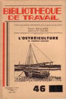 REVUE - BIBLIOTHEQUE DE TRAVAIL - PEDAGOGIE FREINET - N° 46 - MARS 1947 - L´OSTREICULTURE EN CHARENTE MARITIME - Livres, BD, Revues