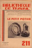 REVUE - BIBLIOTHEQUE DE TRAVAIL - PEDAGOGIE FREINET - N°211 - NOVEMBRE 1952 - LE PETIT POTIER - 6-12 Jaar