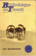 REVUE - BIBLIOTHEQUE DE TRAVAIL - PEDAGOGIE FREINET - N°576 - FEVRIER 1964 - LES BOURDONS - 24 PAGES - Books, Magazines, Comics