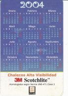 España--3M Scotchlite-- 2004--Chalecos Alta Visibilidad - Calendarios