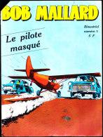 BOB MALLARD - N° 5 - Éditions Jeunesse Et Vacances - (  Novembre 1977 ) . - Bücher, Zeitschriften, Comics