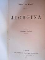 Jeorgina De Paul  De Koch (Garnier Hermanos Ed. 1885, En Espagnol) - Livres, BD, Revues
