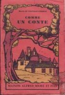 Comme Un Conte  Marie De Chateau-Verdun - Livres, BD, Revues