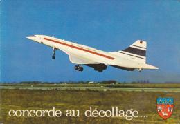 CPSM AVION CONCORDE AU DECOLLAGE TOULOUSE CAPITALE DE L AERONAUTIQUE BLASON - 1946-....: Era Moderna