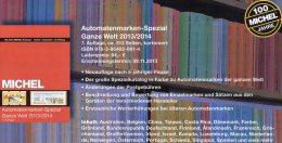 ATM Spezial Michel Katalog 2013/2014 New 64€ Ganze Welt A AU B D DK F I UK NL P CH RO NO Brazil SF Eire C IS LUX E TK GR - Sammlungen