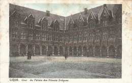 Cpa/pk 1905 Liège Liége Luik EXPO Cour Du Palais Des Princes Evêques - Liege