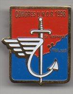 PIN´S - CONGRES U. N. O. R. - 1988 - ST RAPHAEL - FREJUS - - Militaria