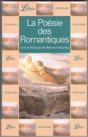 La POESIE Des ROMANTIQUES - Bernard Vargaftig - Poésie