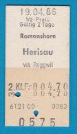 SBB CFF FFS - Billet En Carton Edmonson De Romanshorn à Herisau Via Roggwil - 19.04.1986 - Chemins De Fer