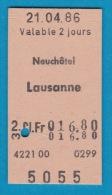 SBB CFF FFS - Billet En Carton Edmonson De Neuchâtel à Lausanne - 21.04.1986 - Chemins De Fer