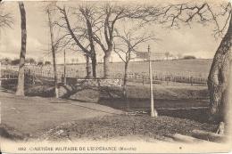 DEPT 57  - Le Cimetière Militaire De L´ESPERANCE - CPA TRES RARE - 121113 - - Altri Comuni