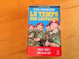 LE TEMPS DES LÉOPARDS - Guerre D'Algerie - - Books