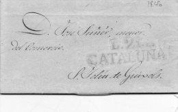 L. 21 CATALUNA,avec Correspondance De LA BISBAL Le 17 Février 1840. - Spain