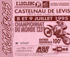 MOTO CROSS..CASTELNAU DE LEVIS..1995...championnat Du Monde 125cc - Tickets D'entrée