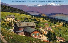 AIX LES BAINS -Le Mont Revard Et Le Mont Blanc - Aix Les Bains