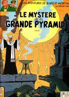 E.P. Jacobs - Le Mystère De La Grande Pyramide - Tome 2  - Éditions Blake  Et Mortimer ) . - Blake Et Mortimer