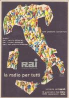 """RAI RADIO ITALIANA: LA RADIO PER TUTTI"""", Disegnata Da ROSSETTI E POLLONI, 1950 - Advertising"""