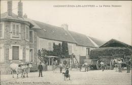 95 CHENNEVIERES LES LOUVRES / La Ferme Boisseau / - Autres Communes