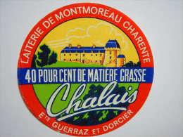 A-16102b - Etiquette De Fromage CHATEAU DE CHALAIS - MONTMOREAU Charente - Käse