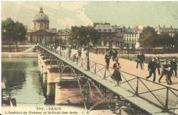 48 - CPA - PARIS - L'Institut De France Et Le Pont Des Arts - 1920 - (couleur) - - Bruggen