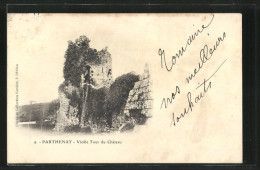 CPA Parthenay, Vieille Tour Du Chateau - Parthenay