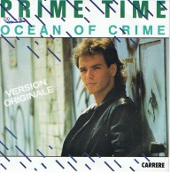 PRIME TIME - Face A - OCEAN OF CRIME //  B - OCEAN OF CRIME (Instrumental) - 1985. - Disco, Pop