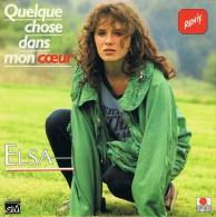 ELSA .- (A) Quelque Chose Dans Mon Cœur ; (B)  A - Instrumental. 1987. - Disco, Pop
